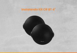 #FaçaVocêMesmo 02 – Instalando Kit CR BT 4″